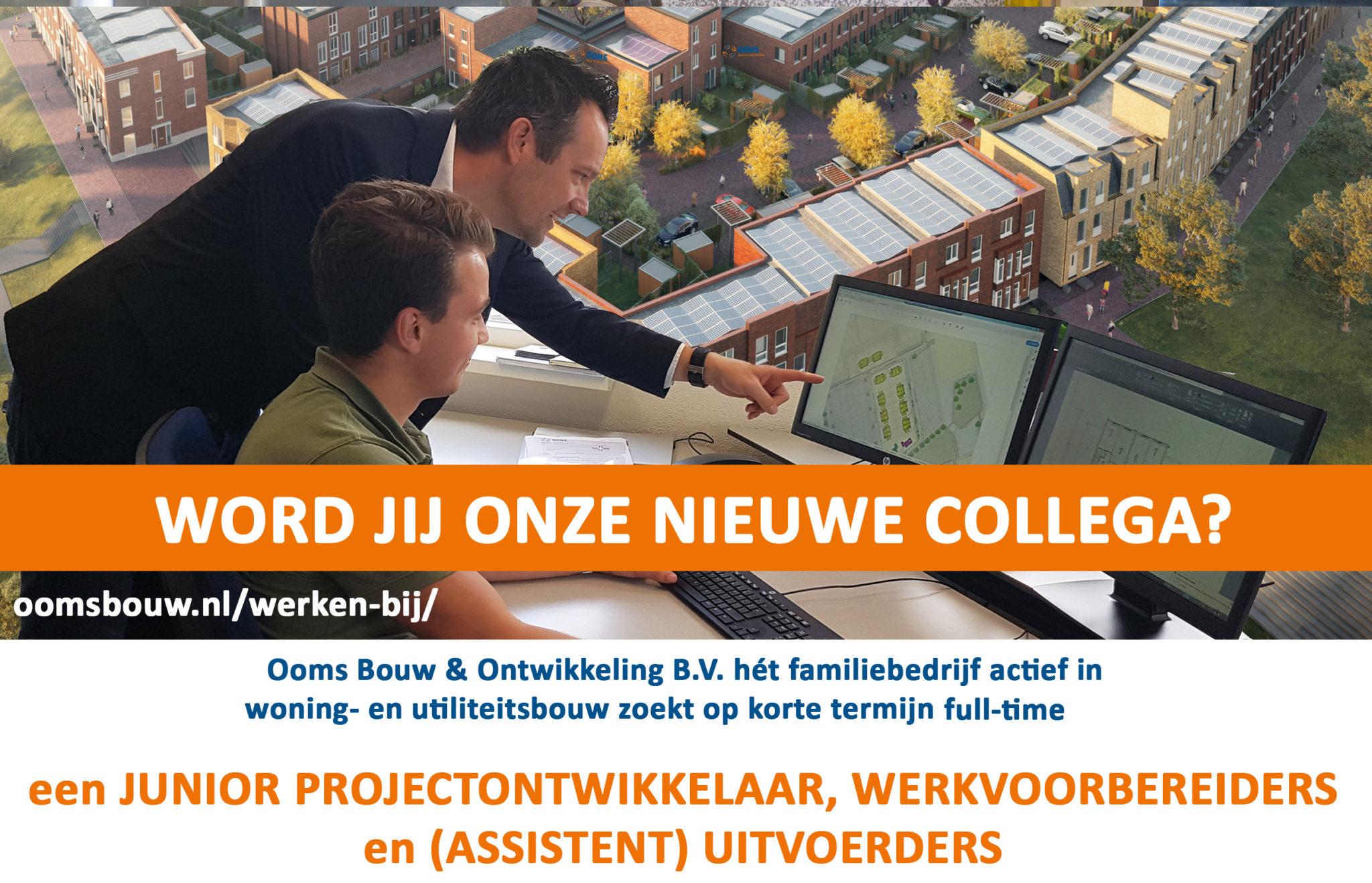 Ooms Bouw & Ontwikkeling Zoekt Versterking!
